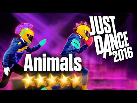 just dance 2016 animals 5 stars youtube