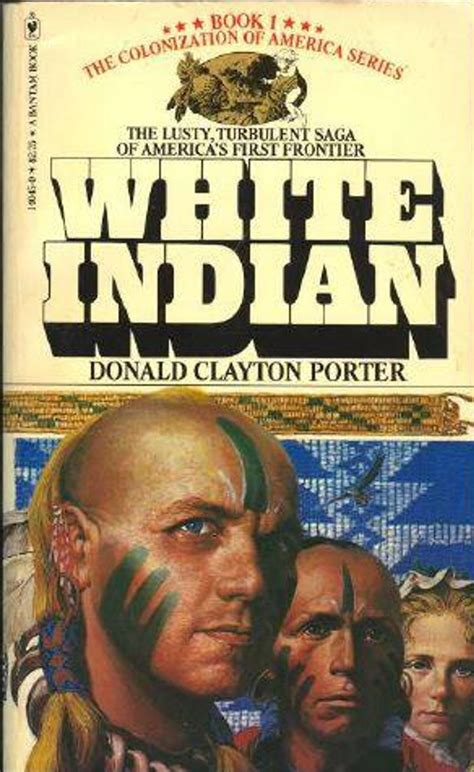 rough edges forgotten books white indian donald clayton porter noel gerson