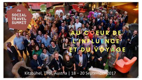 St S Jd Mba by Social Travel Summit Au Coeur De L Influence Dans Le