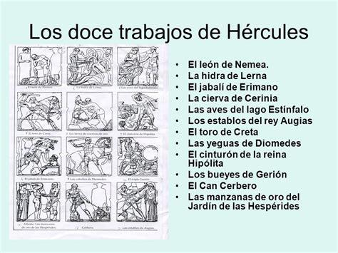 los doce trabajos de 8431698551 heracles es el h 233 roe greco romano por excelencia s 237 mbolo
