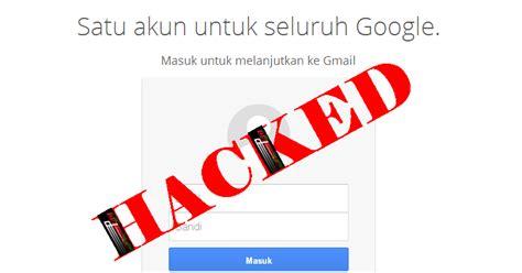 merebut kembali akun gmail  kena hack penghuni