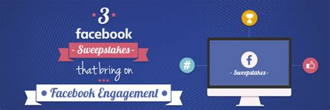 Fb Sweepstakes - 3 facebook sweepstakes that bring on engagement