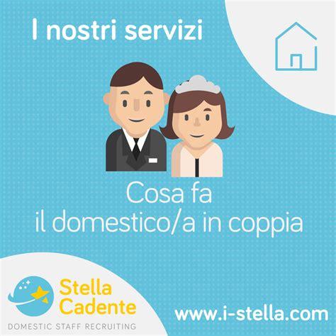 lavoro stella cadente coppia di domestici lavoro roma parma e pescara