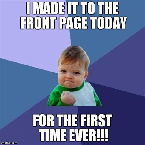 First Meme Ever - success kid https imgflip com i 11dbbb imgflip