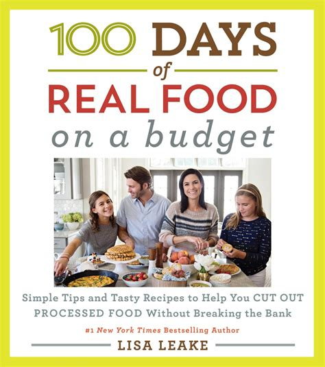 Pdf 100 Days Real Food Wholesome 100 days of real food on a budget new recipe included