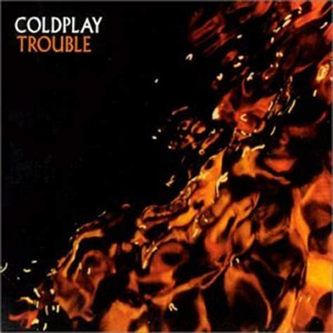 coldplay trouble coldplay earbuddj