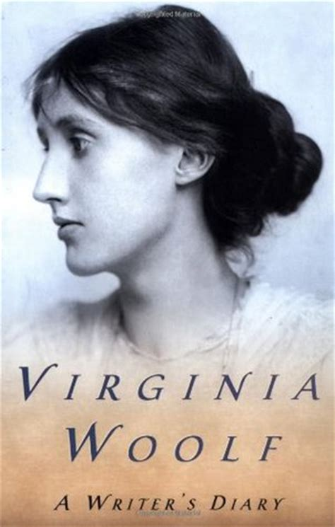 a writer s diary a writer s diary by virginia woolf reviews discussion