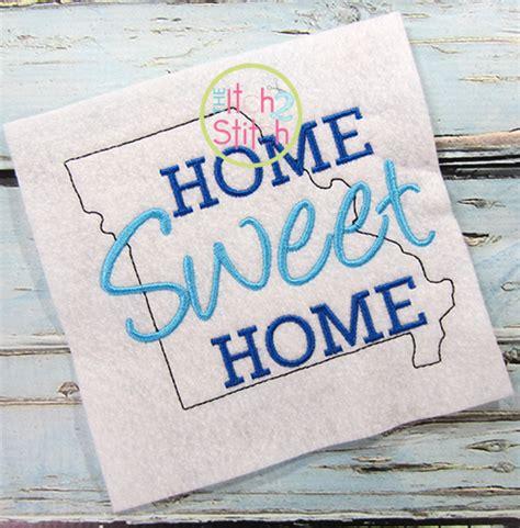 Stitch Mo home sweet home missouri embroidery