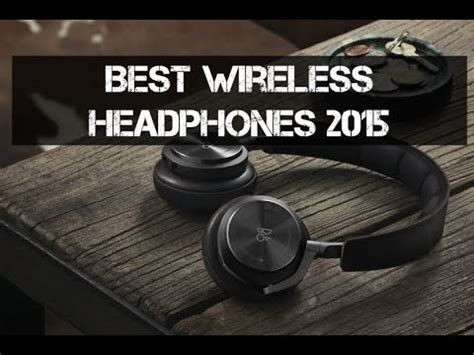 best earphones you can get best wireless headphones you can get now
