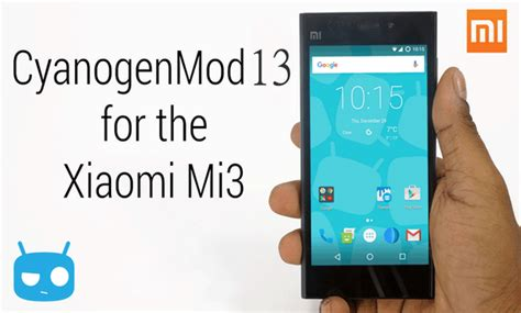 tutorial actualizar xiaomi mi3 custom rom cyanogenmod 13 cancro for xiaomi mi3 mi4