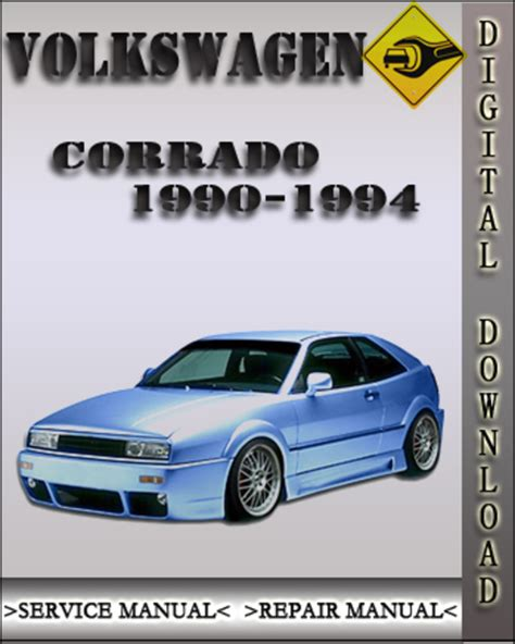 car engine repair manual 1992 volkswagen corrado parking system 1990 1994 volkswagen corrado factory service repair manual 1991 199