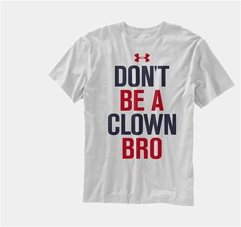 Tshirt Dont Be A Clown Bro 59 best images about baseball clothing on nike