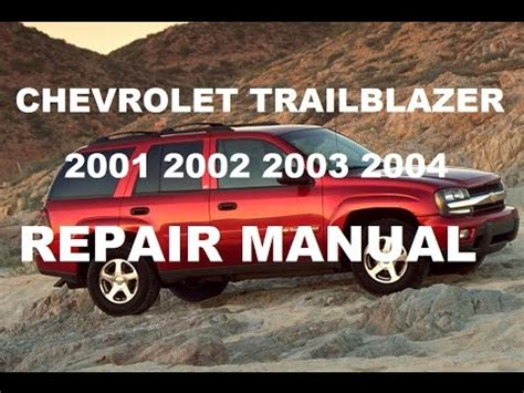 Chevrolet Trailblazer 2001 2002 2003 2004 Repair Manual