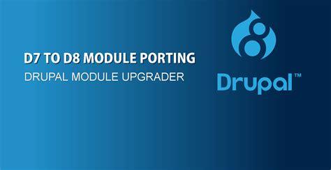 customize blog layout drupal 7 porting drupal 7 module to drupal 8 using drupal module
