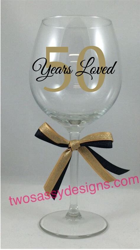 wine glass birthday 50th birthday glass 50 years wine glass custom birthday