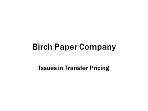 Paper Company - birch paper company authorstream