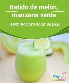 Jugos Detox Para Bajar De Peso by Batido De Mel 243 N Manzana Verde Y Pepino Para Bajar De Peso