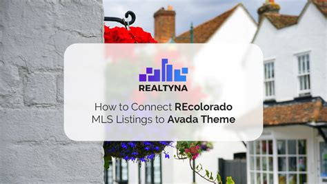 avada theme knowledge base how to connect recolorado mls listings to avada theme