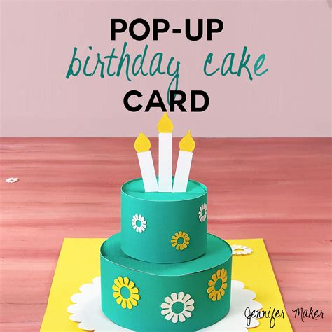how to make a cake pop up card how to make a pop up birthday cake card maker