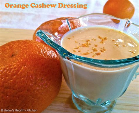 S Kitchen Dressing Reviews by Helyn S Plant Based Kitchen 187 Free Orange Cashew Dressing