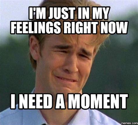 Feelings Meme - home memes com