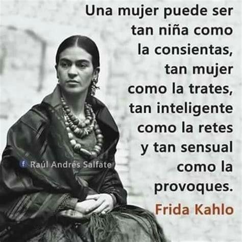 imagenes de reflexion de frida kahlo 307 best frida kahlo im 225 genes frases y v 237 deos images on