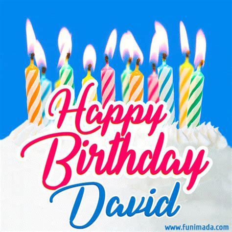 happy birthday gif  david  birthday cake  lit candles   funimadacom