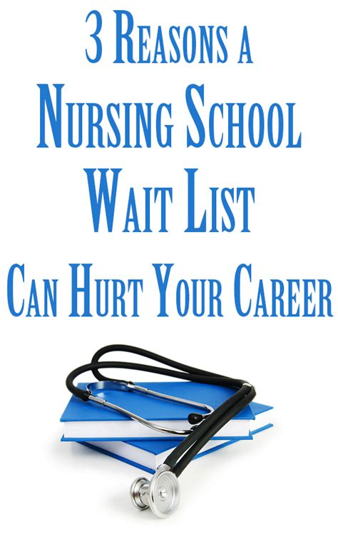 list of nursing schools 3 reasons a nursing school wait list can hurt your career