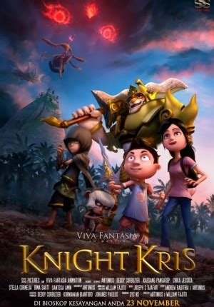 film animasi knight kris sinopsis knight kris 2017 film animasi indonesia