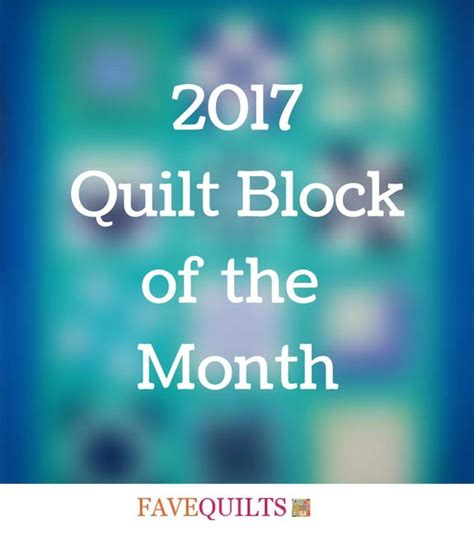 Block Of The Month Quilt Block Of The Month Favequilts