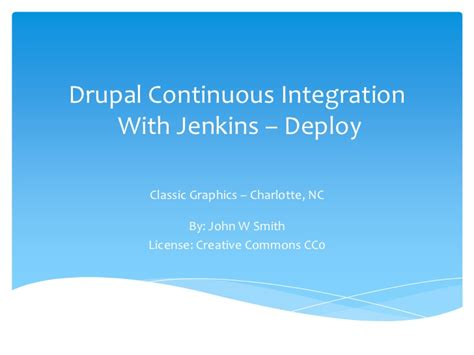 learning continuous integration with jenkins second edition a beginner s guide to implementing continuous integration and continuous delivery using jenkins 2 books drupal continuous integration with jenkins deploy