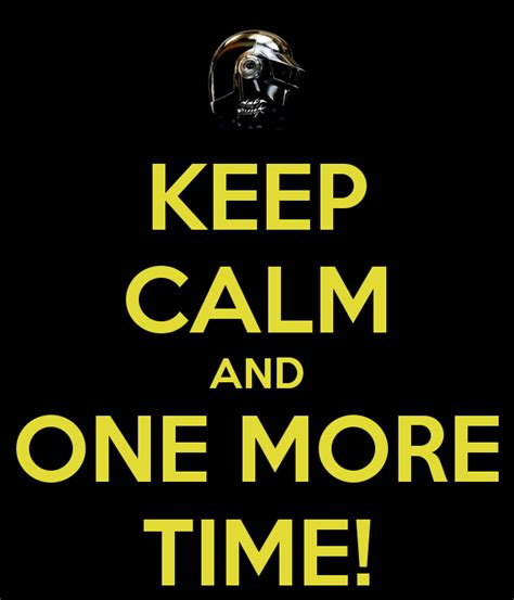 One More Time keep calm and one more time poster sebastian keep