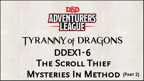 The Scroll Thief dungeons dragons 5e adventurers league quot ddex1 6 the