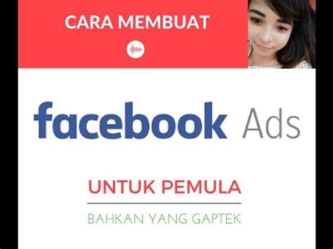 cara membuat novel untuk pemula cara membuat iklan di facebook untuk pemula youtube