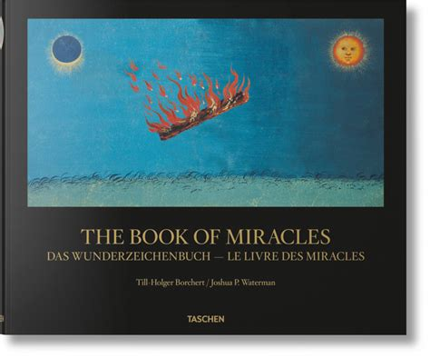 the book of miracles the book of miracles taschen books