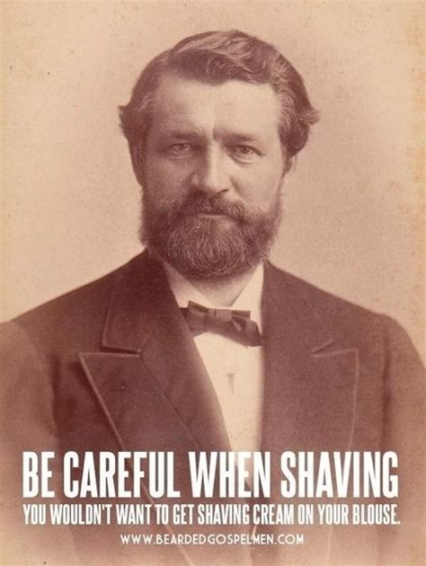 Shaved Beard Meme - be careful when shaving meme guy