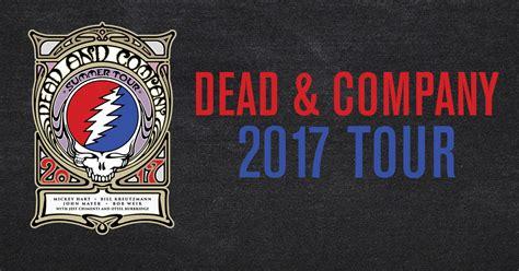 dead and company verified fan dead company 2017 tour fan experiences