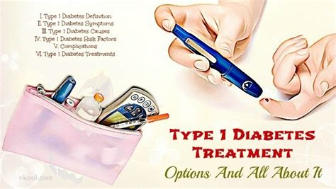 diabetes treatment type 1 diabetes treatment options and all about it