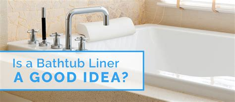 diy bathtub liner is a bathtub liner a good idea custom tub and tile