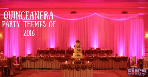 themes for quinceanera 2016 quinceanera party themes of 2016 slice weston