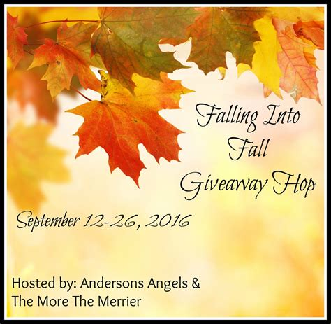 Fall Giveaway - andersons angels bloggers falling into fall giveaway hop sign ups