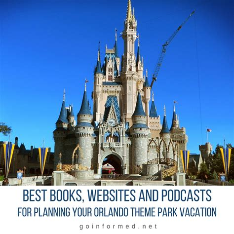 theme park vacations best books websites and podcasts for planning your