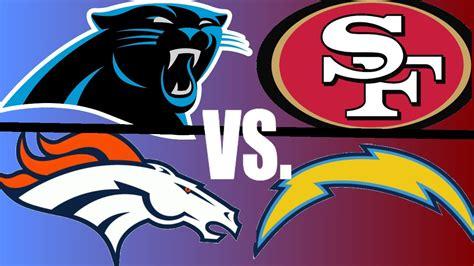 chargers playoff 2014 san francisco 49ers vs carolina panthers denver broncos