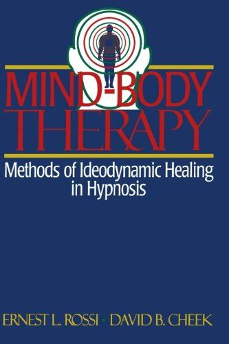 libro mindful hypnobirthing hypnosis and libro mind body therapy methods of ideodynamic healing in hypnosis di ernest l rossi david b
