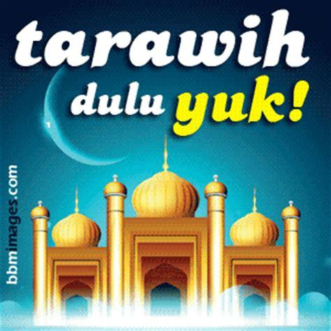 dp bbm sholat tarawih ramadhan  gambar kata kata lucu
