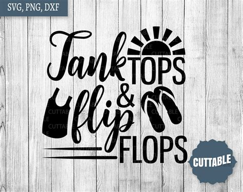summer quote cut file tank tops  flip flops svg