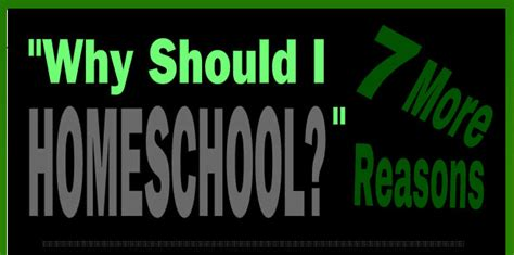 7 Reasons I College As An by Homeschool World News Seven More Reasons To Homeschool