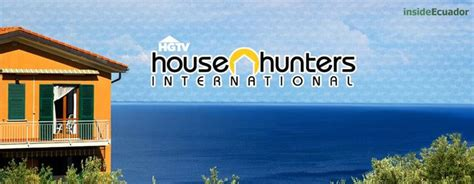 house hunters episodes house hunters international ecuador all 14 episodes