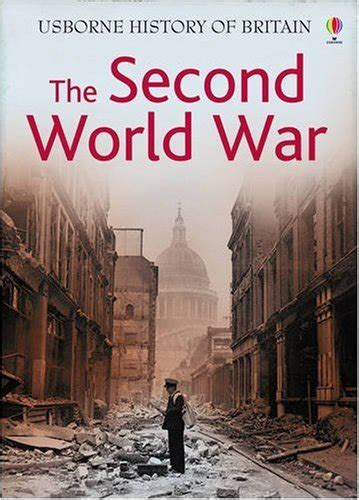 the usborne introduction to 0746062060 the usborne introduction to the second world war internet linked storia militare panorama auto