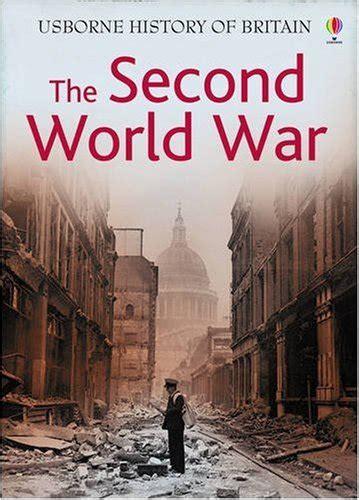 libro the usborne introduction to the usborne introduction to the second world war internet linked storia militare panorama auto